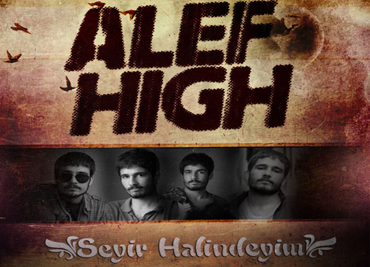 Alef High – Seyir Halindeyim