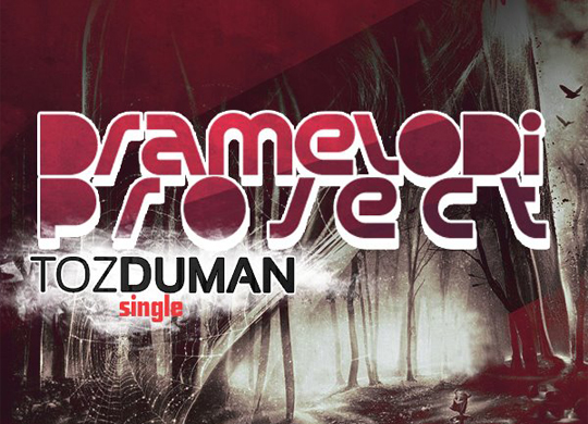 Dramelodi Project – Toz Duman (Single)
