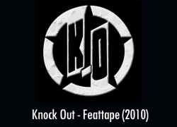 Knock Out – Feattape