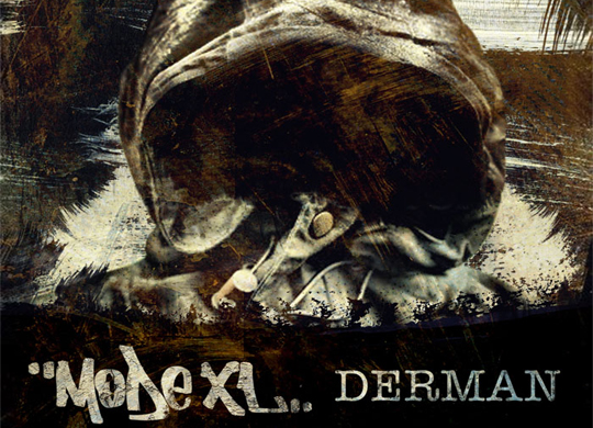 Mode XL – Derman