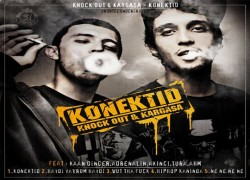 Knock Out & Kargaşa – Konektıd